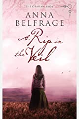 A Rip in the Veil: Reluctant time traveller meets 17th century fugitive (The Graham Saga Book 1) Kindle Edition