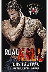 Road Kill: Blood Eagle MC Kindle Edition