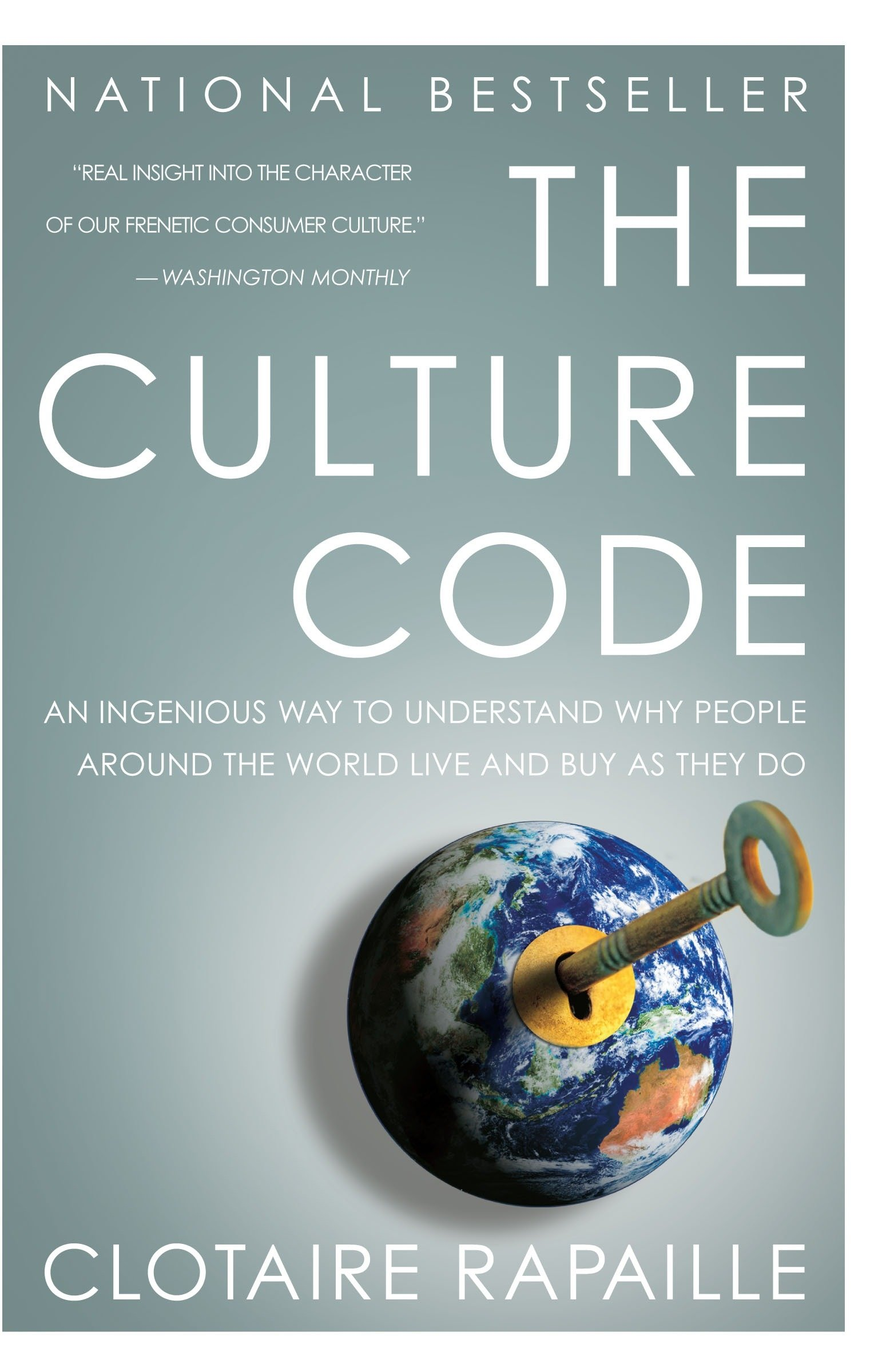 Image OfThe Culture Code: An Ingenious Way To Understand Why People Around The World Live And Buy As They Do