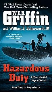 Hazardous Duty: A Presidential Agent Novel