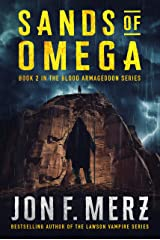 Sands of Omega: Book 2 of the Blood Armageddon Series: A Supernatural Post-Apocalyptic Thriller Kindle Edition