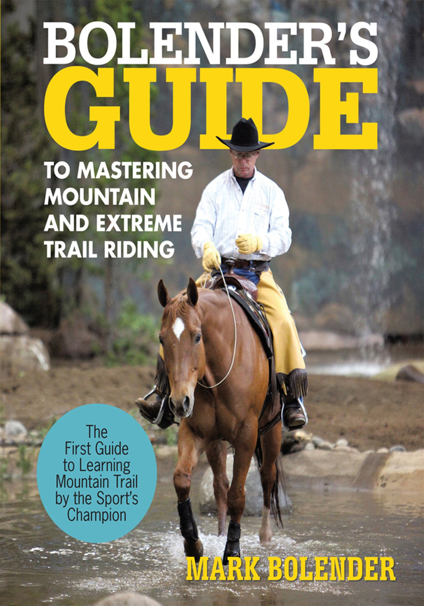 Bolender's Guide to Mastering Mountain and Extreme Trail Riding (English Edition)