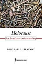 Holocaust: An American Understanding (Key Words in Jewish Studies Book 7) (English Edition)