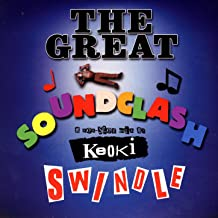 The Great Soundclash Swindle - A Non-Stop Mix By Keoki