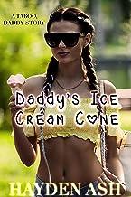 Daddy's Ice Cream Cone (Daddy's Forbidden Brats Book 5) (English Edition)