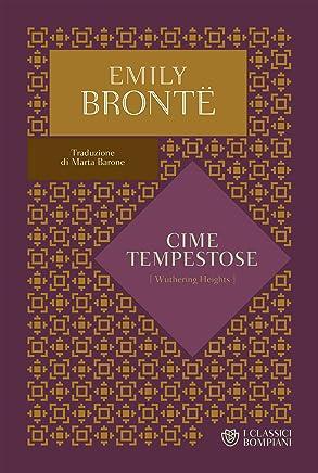 Cime tempestose (I Classici Bompiani Vol. 5)
