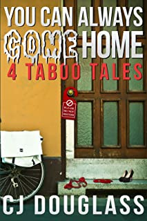 You Can Always Come Home: 4 Taboo Tales