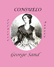 CONSUELO (Roman Illustré et Annoté) (French Edition)
