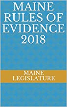 Maine Rules of Evidence 2018