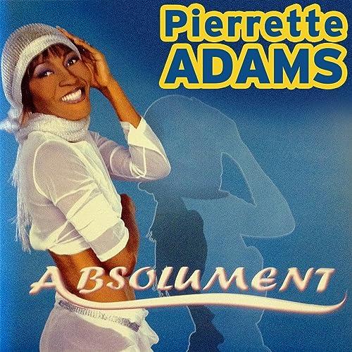 DE ADAMS PIERRETTE MUSIQUE TÉLÉCHARGER