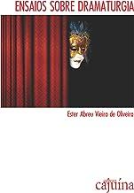 Ensaios sobre dramaturgia: do clássico ao contemporâneo