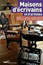 Maisons d'écrivains et d'artistes : Paris et ses alentours (Paris guides illustrés et thématiques)