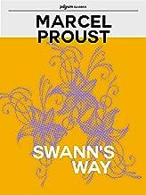 Swann's Way (Pilgrim Classics Annotated)