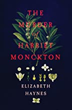 The Murder of Harriet Monckton (English Edition)