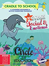 Cradle to School: 107 Songs on 4 CD's + Lyrics + 22 Activities. Songs focused on Social, Emotional, Cognitive, Health and ...