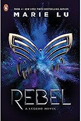 Rebel (Legend Book 4) Kindle Edition