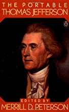 The Portable Thomas Jefferson (Portable Library)