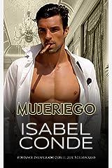 Mujeriego: Romance Inesperado con el Jefe Millonario (Novela de Romance y Erótica) Versión Kindle