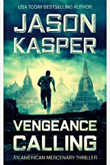 Vengeance Calling: A David Rivers Thriller (American Mercenary Book 4) Kindle Edition
