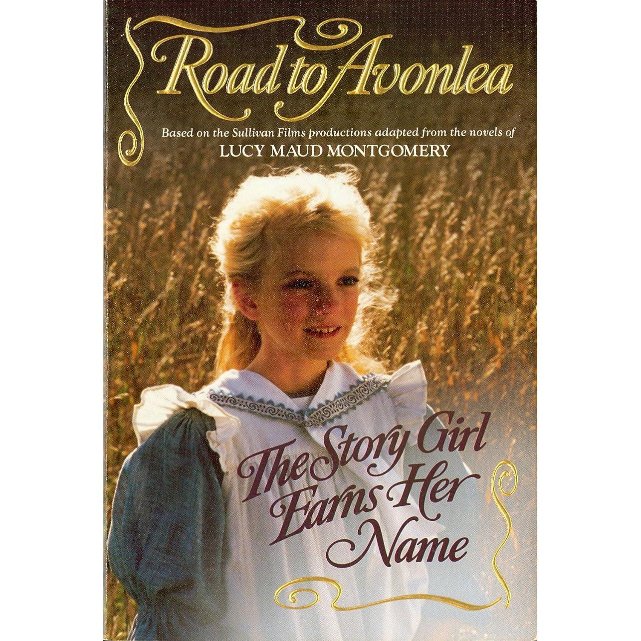 列車流す中央値The Story Girl Earns Her Name (Road to Avonlea Book 2) (English Edition)