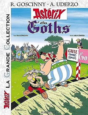 Astérix La Grande Collection - Astérix et les goths - n°3 (Asterix La Grande Collection) (French Edition)
