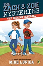 The Missing Baseball (Zach and Zoe Mysteries, The Book 1)