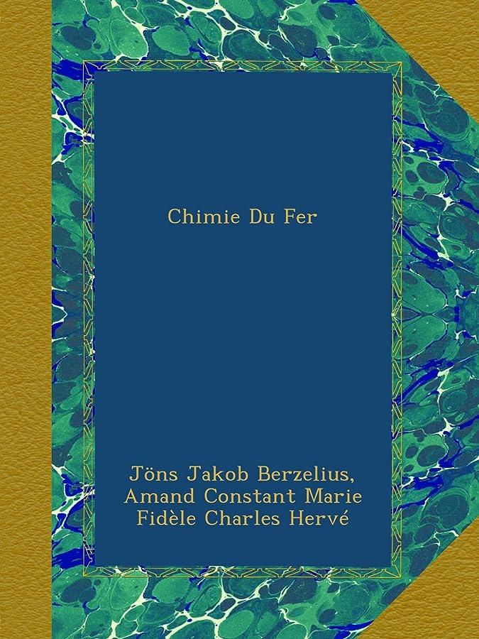 事キャメル排除Chimie Du Fer