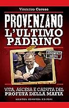Provenzano. L'ultimo padrino (eNewton Saggistica) (Italian Edition)