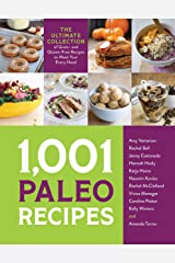 1,001 Paleo Recipes: The Ultimate Collection of Grain- and Gluten-Free Recipes to Meet Your Every Need Kindle Edition