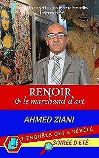 Renoir & le marchand d'art: L'enquête qui a révélé