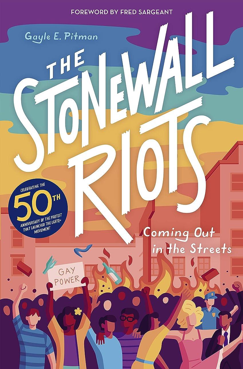 買うデコードする扇動The Stonewall Riots: Coming Out in the Streets (English Edition)