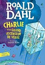Charlie et le grand ascenseur de verre (French Edition)