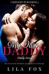 My Own Daddy (Daddy Series Book 1) Kindle Edition