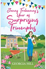 Janey Trelawney's Year of Surprising Triumphs: Calamity Jane meets every romcom movie you've ever loved... Kindle Edition