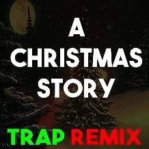 A Christmas Story (Trap Remix)