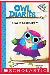 Eva in the Spotlight: A Branches Book (Owl Diaries #13) Kindle Edition