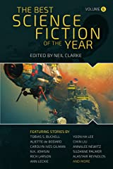 The Best Science Fiction of the Year: Volume Six (Best Science Fiction fo the Year Book 6) Kindle Edition