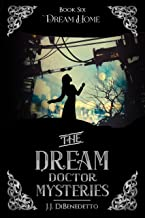 Dream Home (The Dream Doctor Mysteries Book 7) (English Edition)
