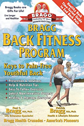 Bragg Back Fitness Program: With Spine Motion for Pain-free Back