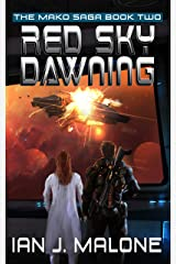 Red Sky Dawning (The Mako Saga Book 2) Kindle Edition