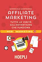 Permalink to Affiliate marketing: Tutta la verità sull'advertising che funziona PDF