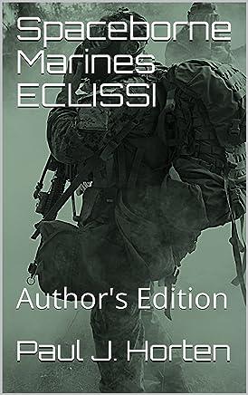 Spaceborne Marines ECLISSI: Authors Edition