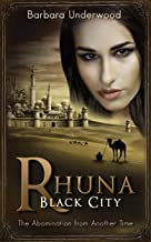 Rhuna: Black City: The Abomination from Another Time (A Quest for Ancient Wisdom Book 6) (English Edition)