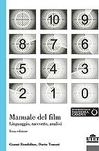 Scaricare Libri Manuale del film. Linguaggio, racconto, analisi PDF