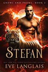 Stefan (Growl and Prowl Book 2) Kindle Edition
