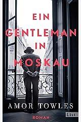 Ein Gentleman in Moskau: Roman (German Edition) Kindle Edition