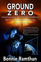 Ground Zero (The Eileen Reed Mysteries Book 1) Kindle Edition