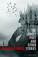 The Lonely Poet and Other Stories Kindle Edition