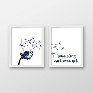 Dandelion Art Print Set of 2 - Motivational Art - Your Story Isn't Over Yet Art