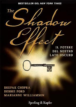The Shadow Effect: Il potere del nostro lato oscuro (Varia)